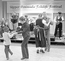Upper Peninsula Folklife Festival