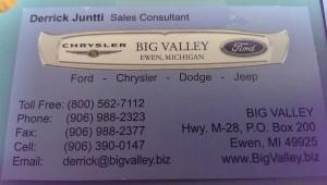 Contact Derrick at (906)988-2323