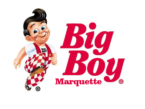 Call Marquette Big Boy at (906)226-1062