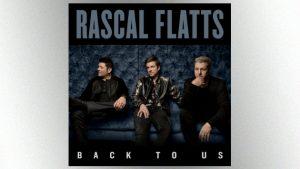 "Lauren Alaina, Dan+Shay and Chris Stapleton help Rascal Flatts take it ""Back to Us"""