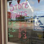 Regular store hours will be Mon-Thurs: 10-6, Fri & Sat 10-4 and Sunday 11-3